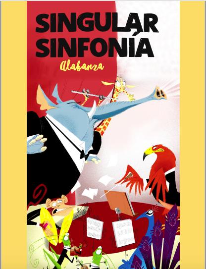 Singular sinfonía - Alabanza